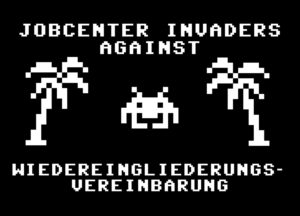 Jobcenter Invaders against Wiedereingliederungsvereinbarung
